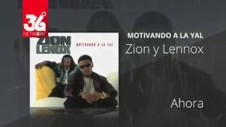 Watch Zion Y Lennox Ahora video
