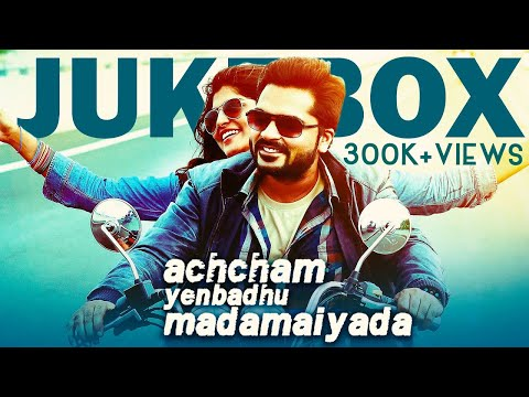 Achcham Yenbadhu Madamaiyada - Jukebox | A R Rahman | STR, Manjima Mohan | Gautham Menon