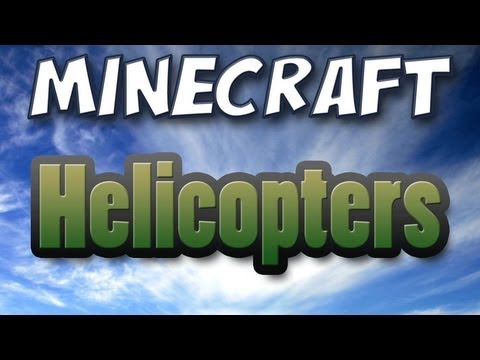 Minecraft - Helicopter Mod Spotlight Music Videos