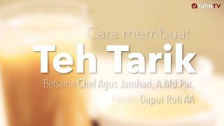 Cara Membuat Teh Tarik (Resep Teh Tarik) - Dapur Yufid