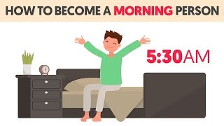 How To Trick Your Body To Be A Morning Person
