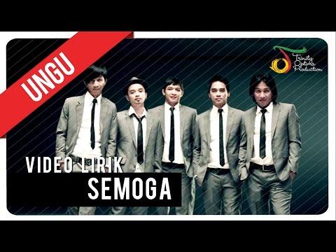 UNGU - Semoga | Video Lirik