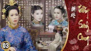 Drama Bí Mật Trường Sanh Cung - Tập 03 | Phim Cung Đấu Việt Nam Đặc Sắc