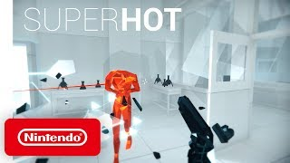 SUPERHOT - Launch Trailer - Nintendo Switch
