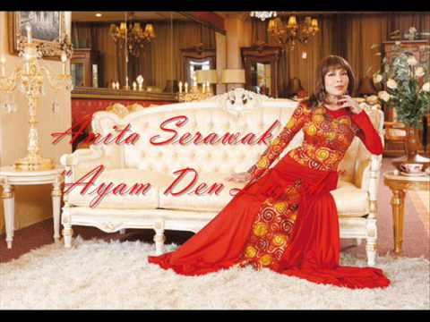 Anita Serawak - Ayam Den Lapeh ( Very High Quality Audio ) video