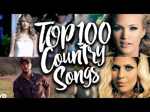 TOP 100 Country Songs of All Time (Updated in 2017)