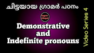 Demonstrative and Indefinite Pronouns/video series about Kinds of Pronouns by English Eduspot Blog