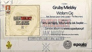 Gruby Mielzky - Wołam Cię feat. Bonson (prod. Gedz)