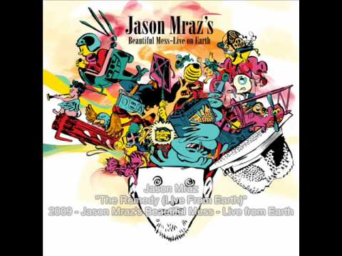 Jason Mraz - The Remedy (live Reggae Mix) video