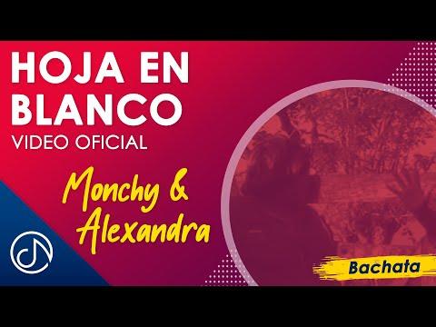 Hoja En Blanco - Monchy & Alexandra