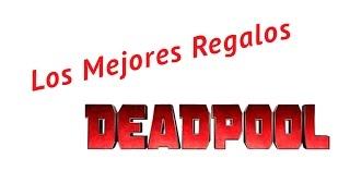 Los Mejores Regalos de Deadpool