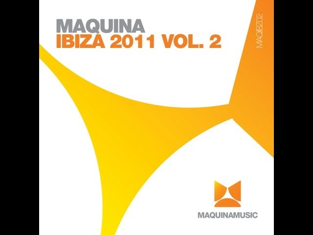 Maquina Ibiza 2011 Volume 2 Album Preview