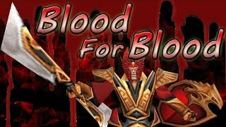 Warcraft 3 - Blood For Blood