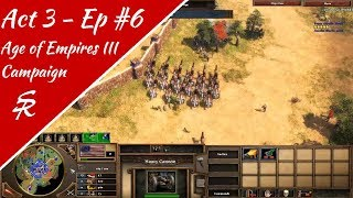 The Push West! Age of Empires III Campaign | Act 3 - Ep 6