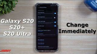20 Galaxy S20 SETTINGS To Change NOW! (Galaxy S20, S20+ and S20 Ultra)