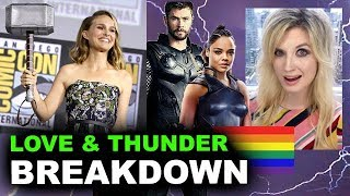 Thor Love & Thunder 2021 - Natalie Portman is Female Thor