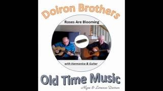 #162 - Roses Are Blooming - Harmonica & Guitar  / By The Doiron Brothers