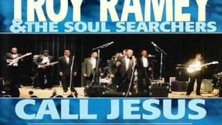 How I Got Over - Troy Ramey and The Soul Searchers