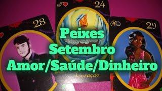 PEIXES PREVISÕES SETEMBRO 2019 AMOR TRABALHO SAÚDE DINHEIRO BARALHO CIGANO TARÔ