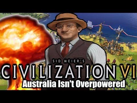 Civilization VI: Australia Isn't Overpowered