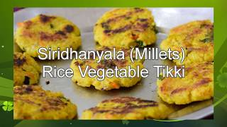 Millets Rice Vegetable Tikkie || Low carbs || Healthy Food || 18-APR-20