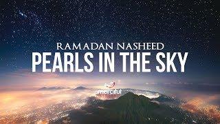 Pearls in the Sky (Ramadan Nasheed)