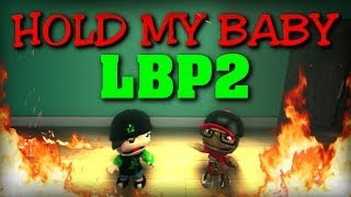 LBP2 - Hold My Baby! [Funny Film] [Full-HD]