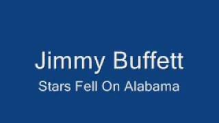 Watch Jimmy Buffett Stars Fell On Alabama video