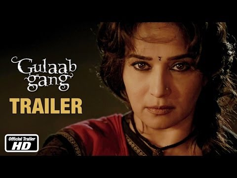 Gulaab Gang - Official Trailer | Madhuri Dixit, Juhi Chawla video