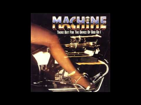 Machine - There But for the Grace of God Go I (Remix)