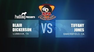 2018 APA 8-Ball Classic Finals - Tiffany Jones VS Blair Dickerson - Blue Tier