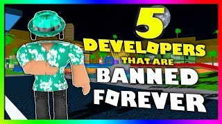 Top 5 Roblox Developers that are BANNED FOREVER...