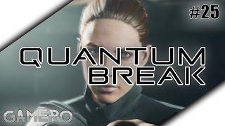 QUANTUM BREAK German #25 - Die Zeitreise-Beth - Quantum Break Xbox One Gameplay Deutsch