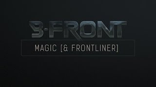 B-Front & Frontliner - Magic | Preview