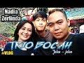 Download TRIO BOCAH  JALAN JALAN - JADI BODYGUARD NADIA ZERLINDA