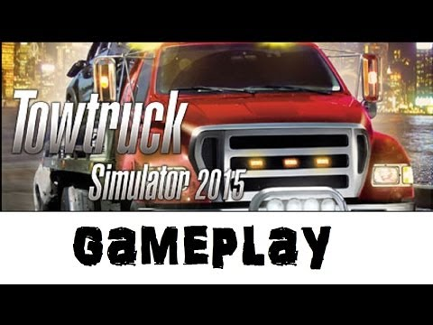 Tow Truck Simulator 2015 Gameplay