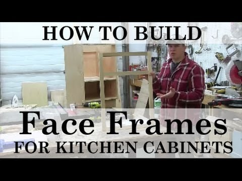 How To Build And Attach Kitchen Cabinet Face Frames Youtube