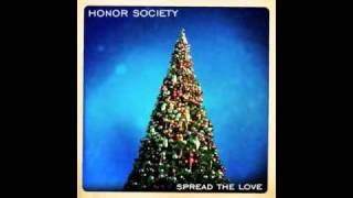 Watch Honor Society Spread The Love video
