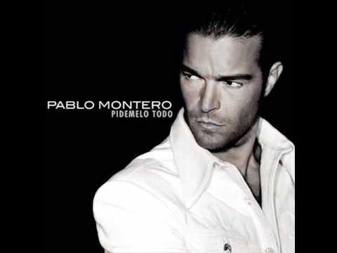 Pablo Montero No dejes de quererme