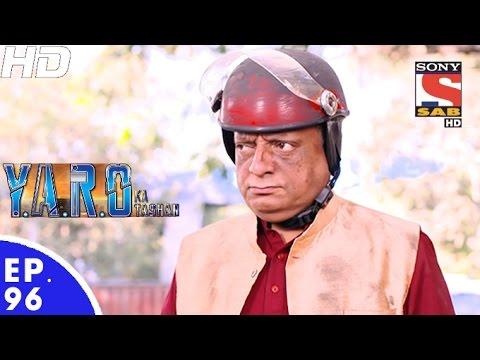 Y.A.R.O Ka Tashan - यारों का टशन - Episode 96 - 6th December, 2016 thumbnail