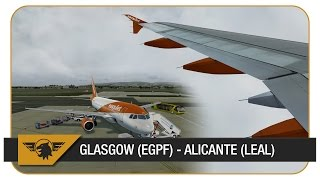 [Prepar3D] Aerosoft A319   easyJet - EZY17BE   Glasgow (EGPF) - Alicante (LEAL)   VATSIM
