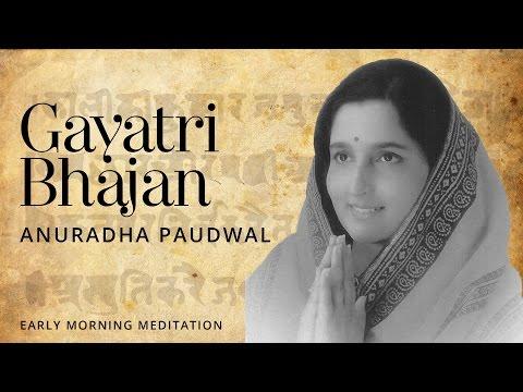 Gayatri Bhajan Devotional Mantra | Anuradha Paudwal