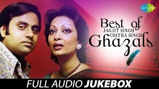 Best Of Jagjit Singh & Chitra Singh Ghazals |Juke Box Full Song| Jagjit Singh | Chitra Singh Ghazals