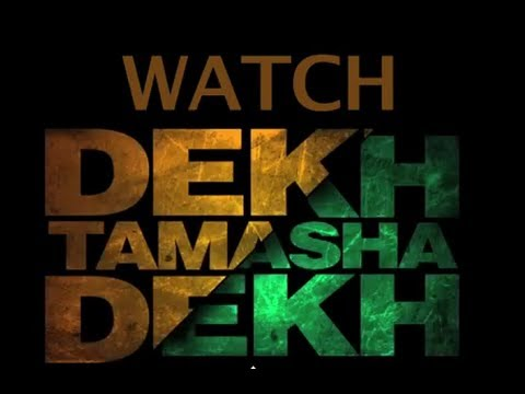 Dekh Tamsha Dekh Worldwide Online Premiere Today Only On ErosNow.com!