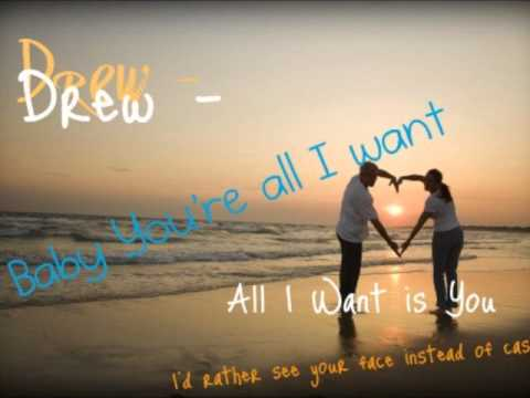 Drewof Varsity-all I Want Is You
