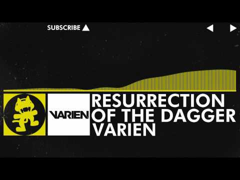 [Electro] - Varien - Resurrection of the Dagger [Monstercat Release]