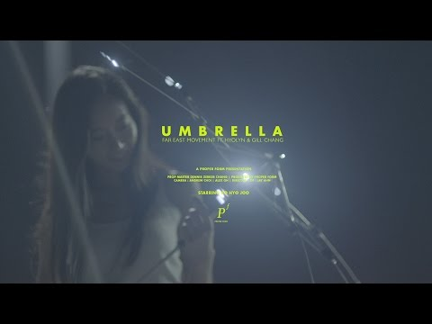 Umbrella - Far East Movement ft Hyolyn & Gill Chang [Official Video]
