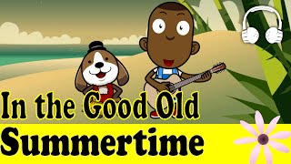 download lagu In The Good Old Summertime  Family Sing Along gratis