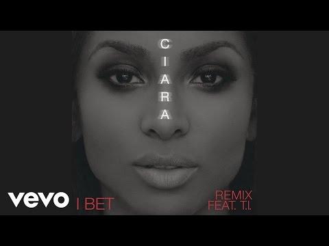 Ciara - I Bet (Audio) ft. T.I.