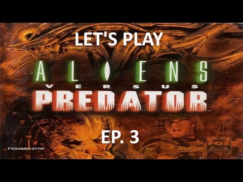 Let's play ALIENS vs PREDATOR classic 2000 EP. 3 : campagne marine